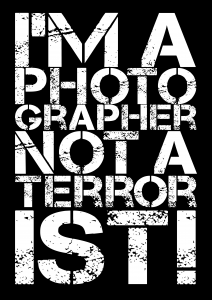 I Am a Photographer Not a Terrorist